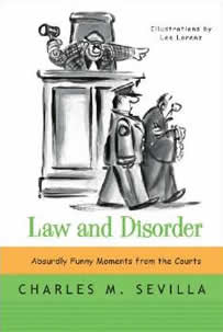 Law and Disorder by Charles Sevilla